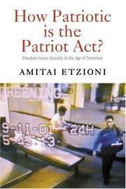 Cover of: How patriotic is the Patriot Act?