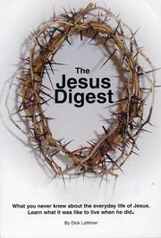 Cover of: The Jesus Digest | Dick Lattimer