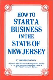 Cover of: How to Start a Business in the State of New Jersey | Lawrence Novick