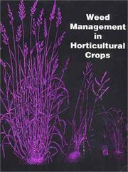 Cover of: Weed Management in Horticultural Crops |
