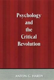 Psychology and the critical revolution by Anton G. Hardy