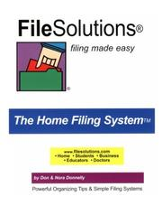 Cover of: FileSolutions Filing Made Easy The Home Filing System by Don Donnelly, Nora Donnelly