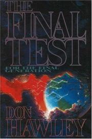 Cover of: The Final Test for Final Generation | Don Hawley