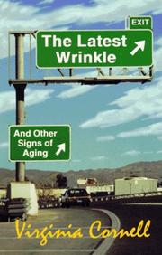 Cover of: The Latest Wrinkle and Other Signs of Aging | Virgin Cornell