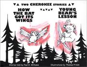 Cover of: How the Bat Got Its Wings & Young Bear's Lesson