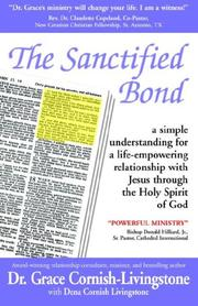 Cover of: The Sanctified Bond | Grace, M Cornish-Livingstone