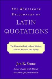 Cover of: The Routledge Dictionary of Latin Quotations by Jon R. Stone