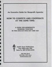 Cover of: How to Compete and Cooperate at the Same Time