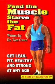Cover of: Feed the Muscle Starve the Fat