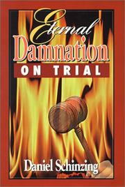 Cover of: Eternal Damnation on Trial | Daniel Lee Schinzing