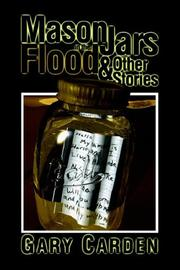Cover of: Mason Jars in the Flood & Other Stories | Gary Carden