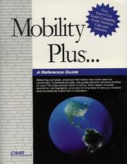Cover of: Mobility Plus...A Reference Guide | The Center for Mobility Resources