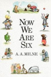 Cover of: Now We Are Six | A. A. Milne