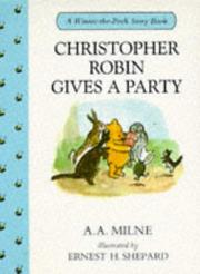 Cover of: Christopher Robin Gives a Party | A. A. Milne