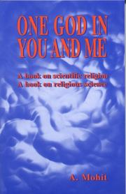 Cover of: One God in You and Me | A. Mohit