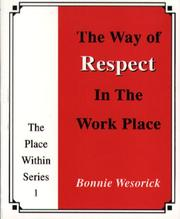 Cover of: The Way of Respect in the Work Place (The Place Within Series)
