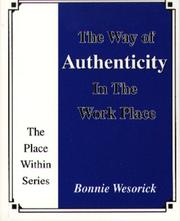 Cover of: The Way of Authenticity in the Work Place (The Place Within Series)