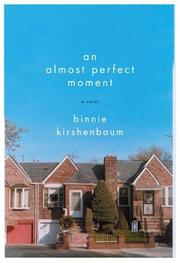Cover of: An almost perfect moment | Binnie Kirshenbaum