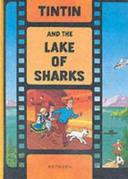 Cover of: Tintin and the Lake of Sharks (Tintin Film Book) | HergГ©