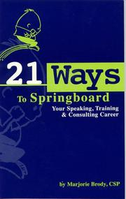 Cover of: 21 Ways to Springboard Your Speaking, Training & Consulting Career