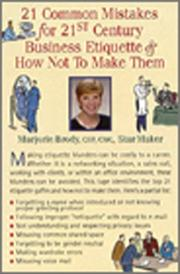 Cover of: 21 Common Mistakes for 21st Century Business Etiquette & How Not to Make Them