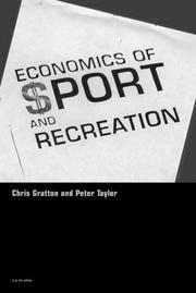 Cover of: Economics of sport and recreation | Chris Gratton