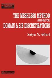 Cover of: THE Meshless Method (MLPG) for Domain and BIE Discretizations