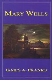 Cover of: Mary Wells (Alive in Four Fascinating Books)