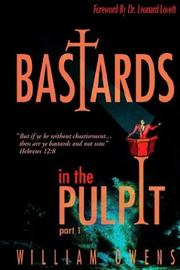 Cover of: Bastards in the Pulpit | William Owens