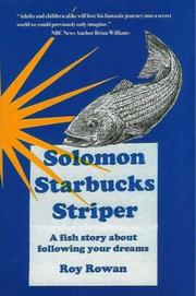 Cover of: Solomon Starbucks Striper: A Fish Story About Following Your Dreams