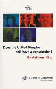 Cover of: Does the United Kingdom still have a constitution? | Anthony Stephen King