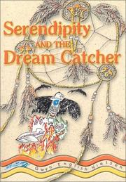 Cover of: Serendipity & the Dream Catcher | Gwyn English Nielsen