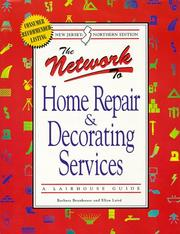 Cover of: The Network To Home Repair & Decoration Services - Northern New Jersey Edition | Ellen Laird