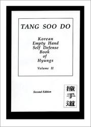 Cover of: Tang Soo Do Korean Empty Hand Self Defense Book of Hyung Volume II | Len Losik
