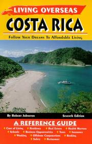 Cover of: Living Overseas Costa Rica (Living Overseas) | Robert Lawrence Johnston