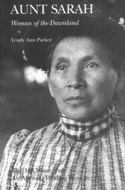 Cover of: Aunt Sarah Woman of the Dawnland | Trudy A. Parker