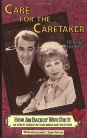 Cover of: Care for the Caretaker : How Jim Backus