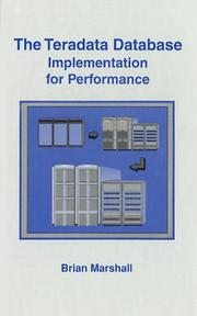 Cover of: The Teradata Database-Implementation for Performance