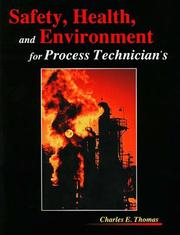 Cover of: Safety, Health, and Environment for Process Technicians