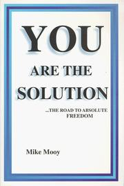 You Are The Solution by Mike Mooy
