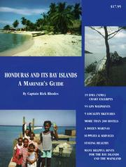 Cover of: HONDURAS AND ITS BAY ISLANDS -- A Mariner's Guide