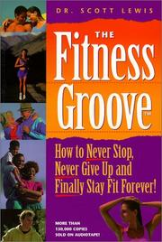 Cover of: The Fitness Groove | Scott Lewis