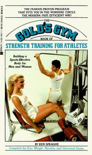 Cover of: The Gold's Gym book of strength training for athletes by Ken Sprague