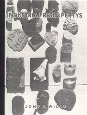 Cover of: Industrial Resin Puttys | John A. Wills