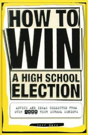 How to Win a High School Election by Jeff Marx