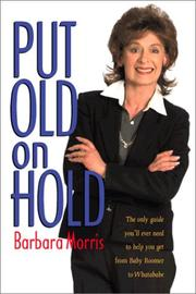 Cover of: Put Old on Hold | Barbara M. Morris
