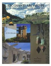 Cover of: Arcosanti Archetype::The Rebirth of Cities by Renaissance Thinker Paolo Soleri