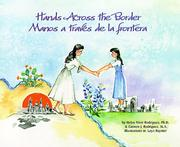 Cover of: Hands Across the Border/Manos a Traves De LA Frontera | Helen West-Rodiguez