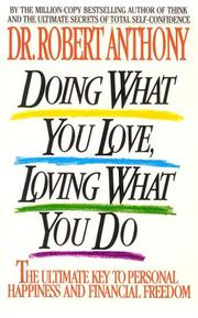 Cover of: Doing what you love, loving what you do