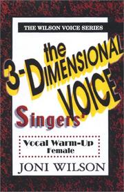 Cover of: The 3-Dimensional Singers Voice: Female
